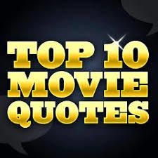 Top movie quotes | Escape Matter