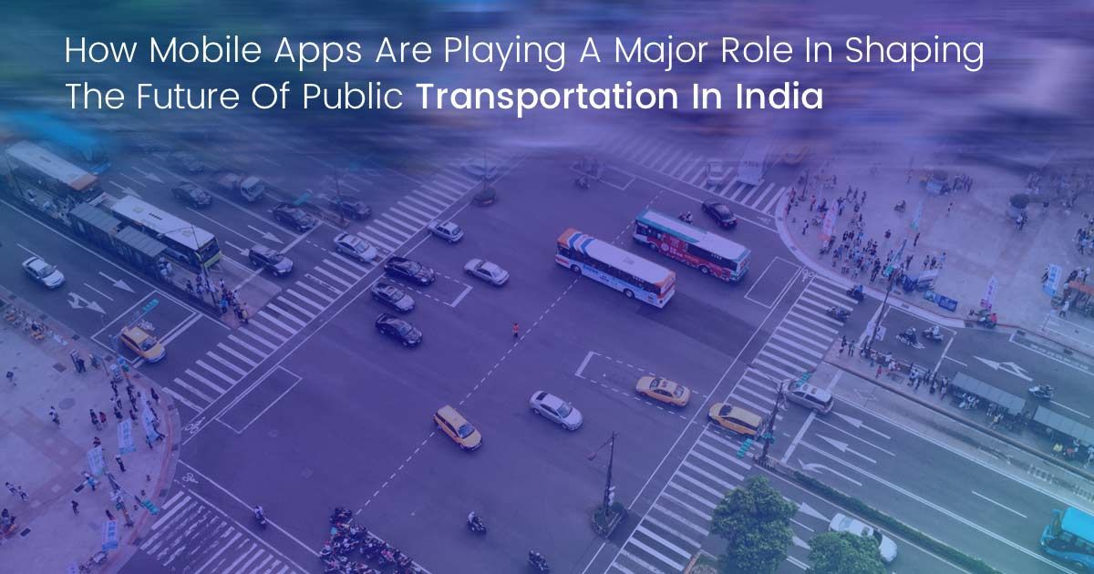 Transport and Logistics App Shape the Future Transportation in India