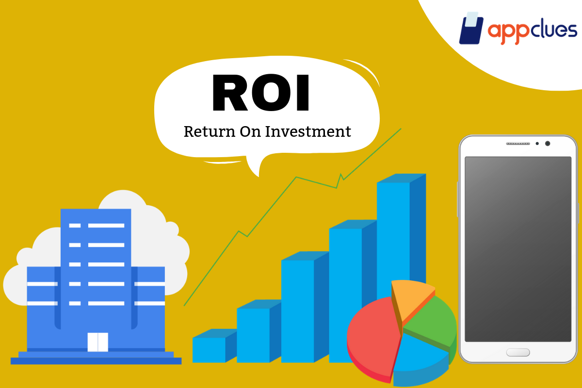 How Mobile Application Can Increase Business ROI (Return On Investment)?