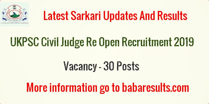 UKPSC Civil Judge Re Open Recruitment 2019   Uttrakhand PSC UKPSC