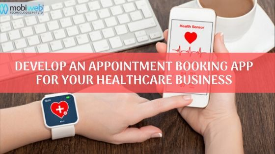 How To Develop On-Demand Appointment Booking App For Patients and Doctors