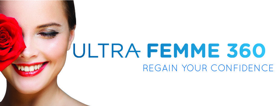 Ultra Femme 360 | Vaginal Rejuvenation treatment