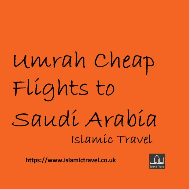 Umrah Cheap Flights to Saudi Arabia Islamic Travel