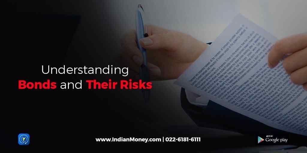 Understanding Bonds and Their Risks
