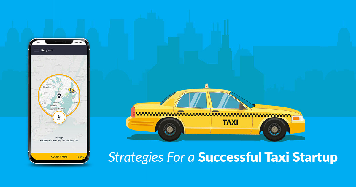 Strategies For A Successful Taxi Startup!