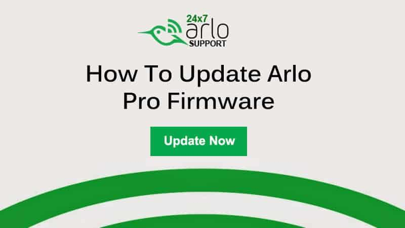 How to update Arlo firmware +1 888-352-3810 Arlo Firmware Update