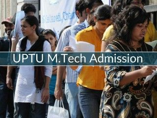 UPTU M.Tech Admission 2019 - Application Form, Date, Eligibility, Result