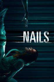 Nails (2017) - Nonton Movie QQCinema21 - Nonton Movie QQCinema21