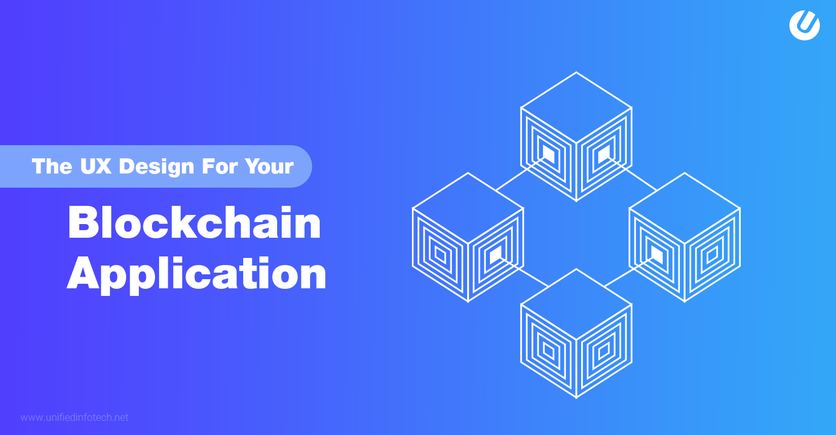 Designing for Blockchain - A UX Staregy for Better Application Design