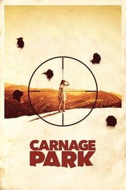 Carnage Park (2016) - Nonton Movie QQCinema21 - Nonton Movie QQCinema21