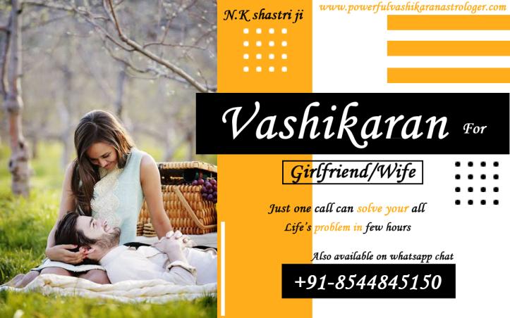 How to Control Wife Permanently by Vashikaran / Best Way to Solve – No 1 Powerful Vashikaran Astrologer
