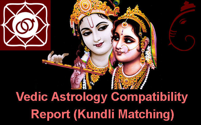 Vedic Astrology Compatibility Report, Love Marriage Compatibility