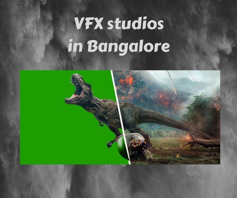 Vfx studios in Bangalore, Visual Effects companies in Bangalore,  Visual Effects studios in India