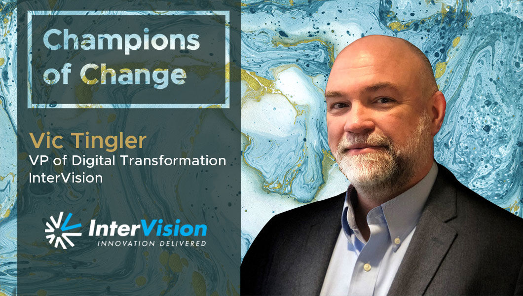 Interview with Victor Tingler, VP of Digital Transformation Practice at InterVision   The Digital Enterprise