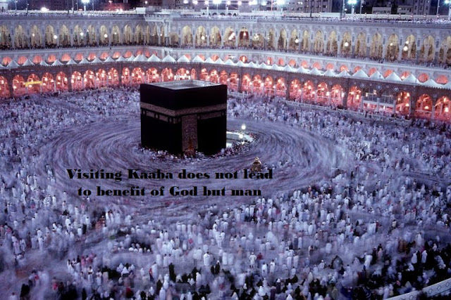 Visiting Kaaba does not lead to benefit of God but man