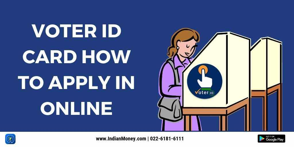 Voter ID Card How to Apply in Online?