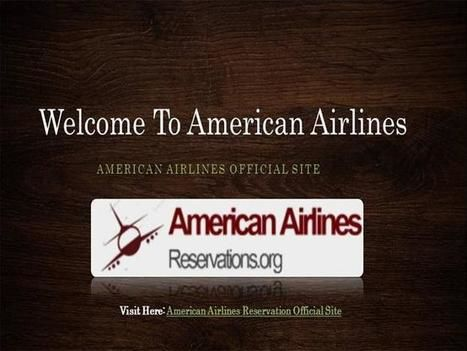 Ways To Avail Amazing Deals Through American Airlines Reservations Official Site