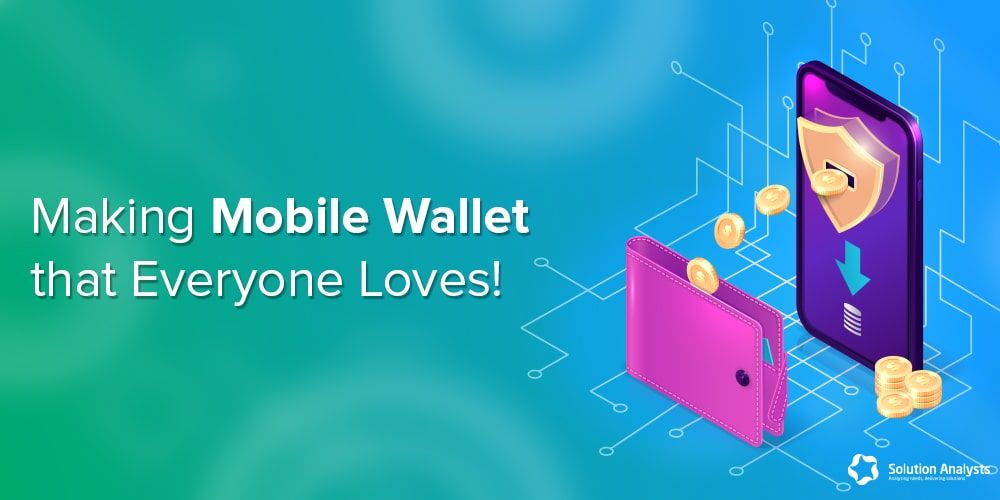Developing Mobile Wallet Application- Tips to Make it Popular in Mass