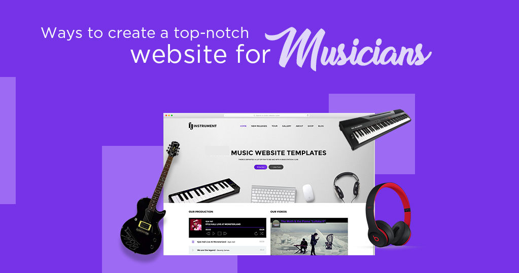 Ways to Create a Top-notch Ecommerce Website for Musicians