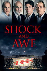 Shock and Awe (2017) - Nonton Movie QQCinema21 - Nonton Movie QQCinema21