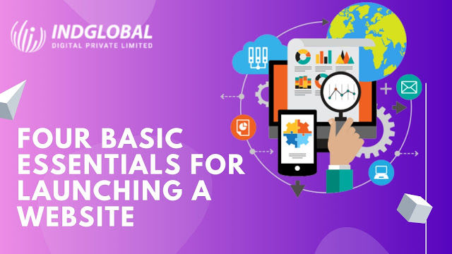 Four Basic Essentials for Launching a Website