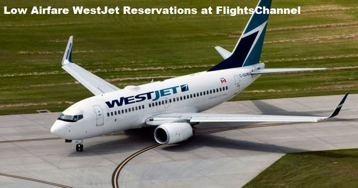 WestJet- The Second Largest Airline Of Canada – Flights Library
