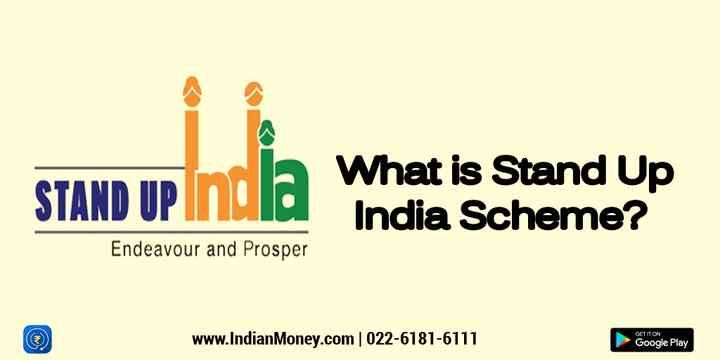 What is Stand Up India Scheme?
