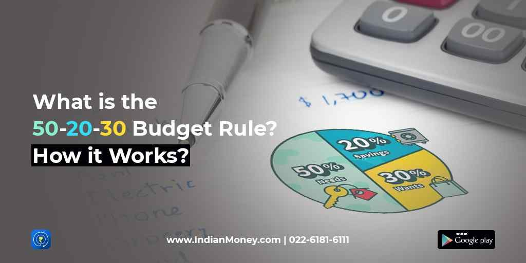 What is the 50-20-30 Budget Rule, How Does it Work?
