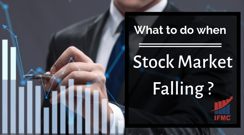 What to Do When Stock Market is Falling or Rising?| IFMC