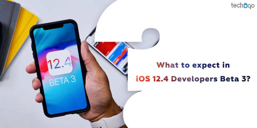 What To Expect In iOS 12.4 Developers Beta 3?