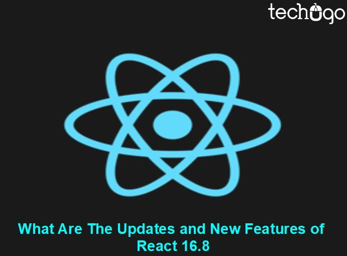 What Are The Updates and New Features of React 16.8?