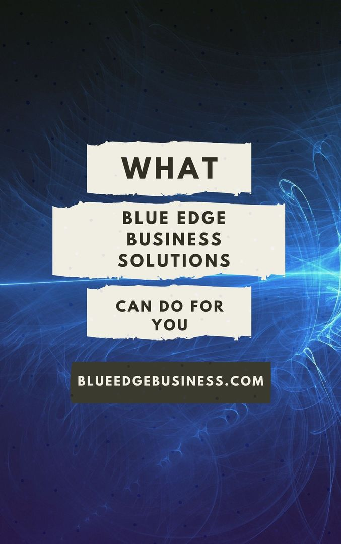 What Blue Edge Business solutions can do for you