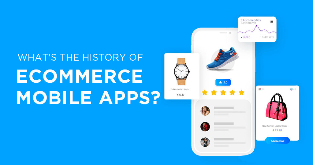 What Is the History of Ecommerce Mobile Apps?
