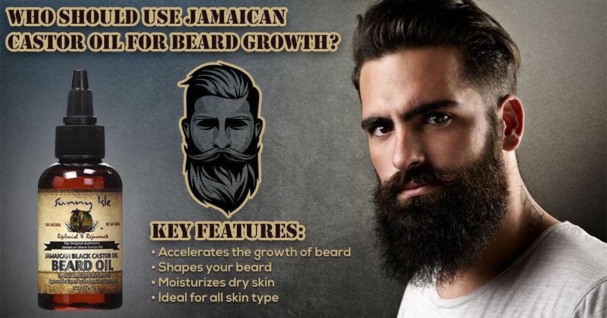 Who Should Use Jamaican Castor Oil For Beard Growth?
