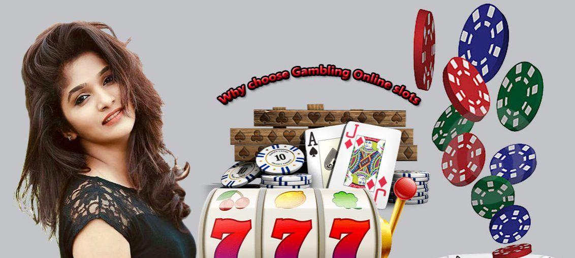 Why choose Gambling Online slots   Free Spins Slots UK
