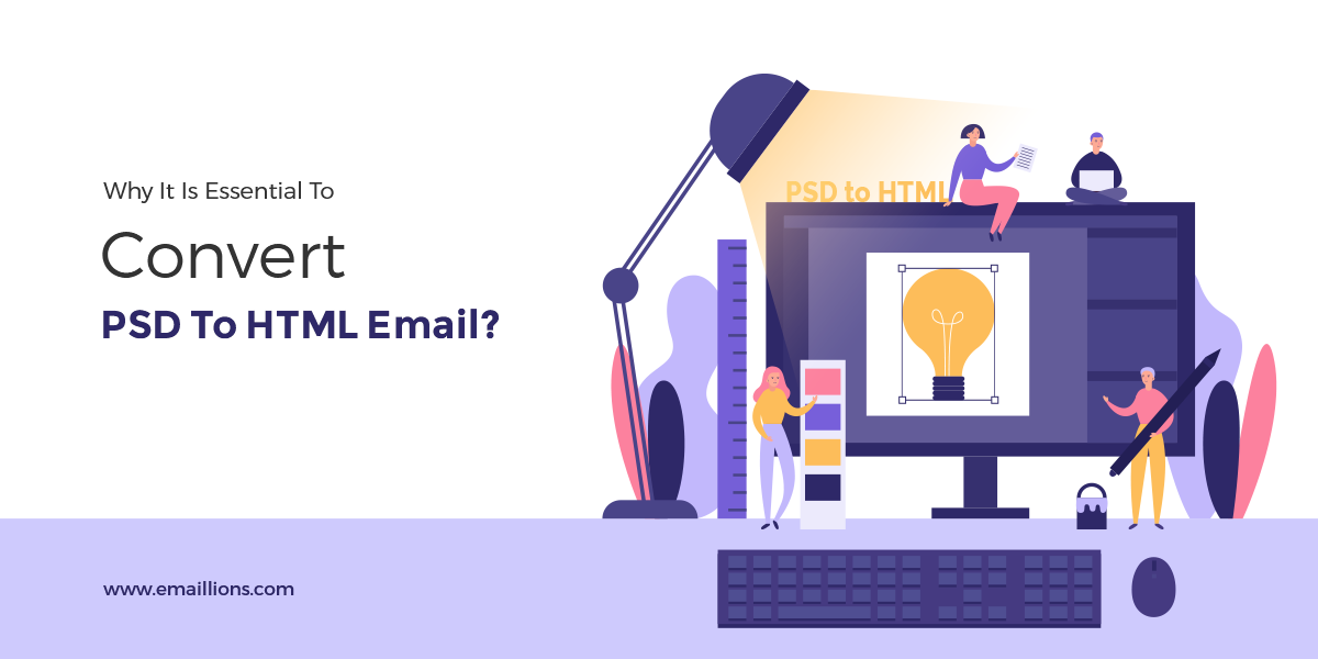 Why It Is Essential To Convert PSD To HTML Email?