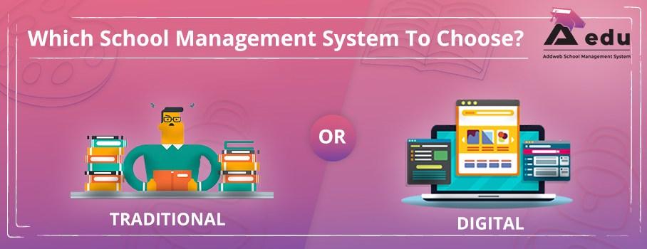 Tug-Off War Between the Traditional & Digital School Management System - AEDU