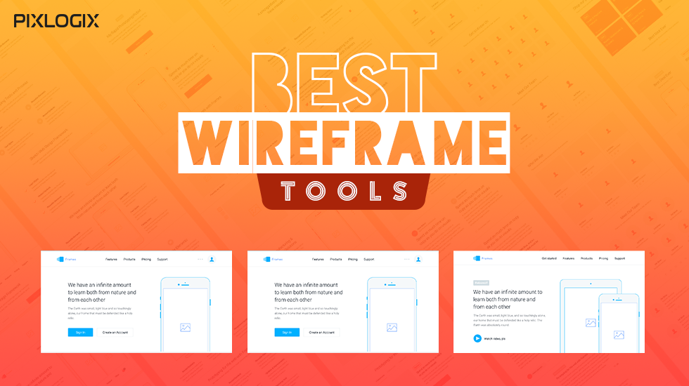 Best Wireframe & Prototype Tools for Your Website Project