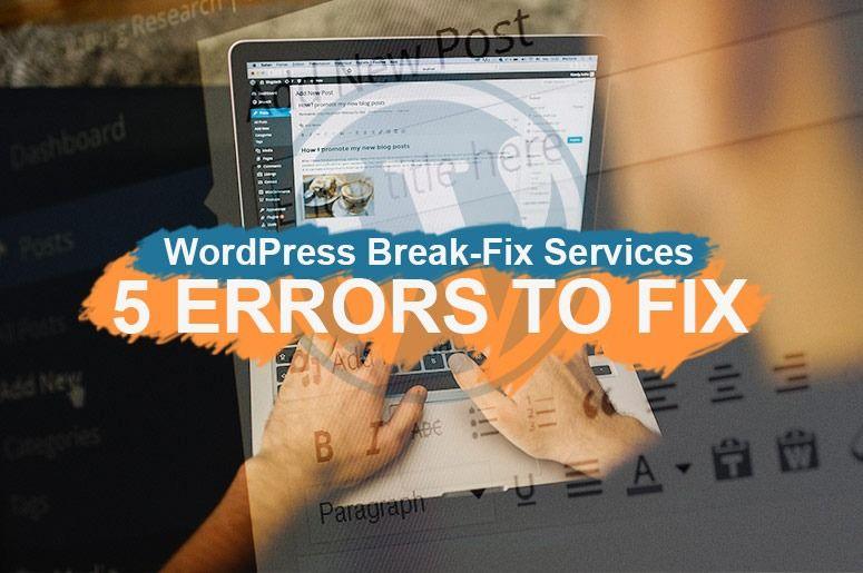 WordPress Break-Fix Services | Aleph IT Maintenance and Support - Blog