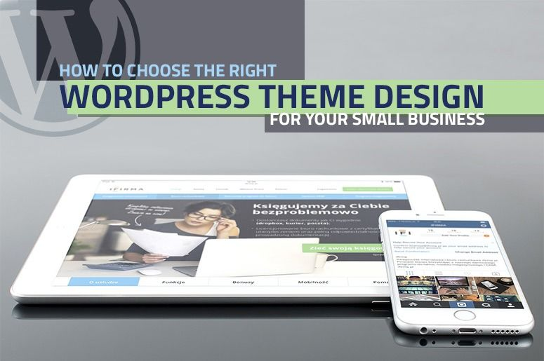 WordPress Theme Design: Choosing What's Best for Your Business - Blog
