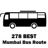 278 Bus Route Mumbai Stops & Timing - Poisar Depot to Poisar Depot