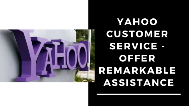 Yahoo Customer Service – Offer Remarkable Assistance When Needed The Most | Email Customer Support