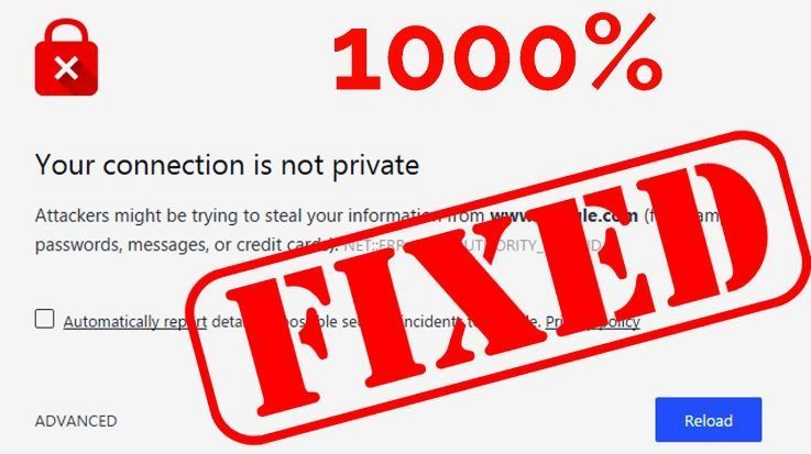"""How to Fix Error """"Your Connection Is Not Private"""" In Chrome"""