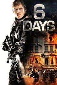 6 Days (2017) - Nonton Movie QQCinema21 - Nonton Movie QQCinema21