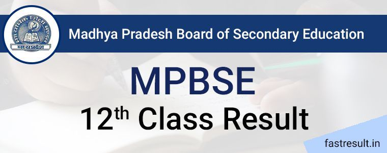 MP Board 12th Result 2019 | MPBSE 12th Result 2019 @Fastresult