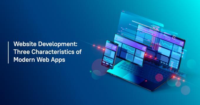 Website Development: Three Characteristics of Modern Web Apps - Analytix IT Solutions