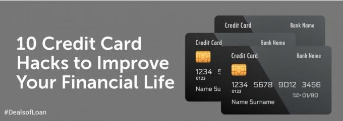 10 Credit Card Hacks to Improve Your Financial Life | DealsOfLoan