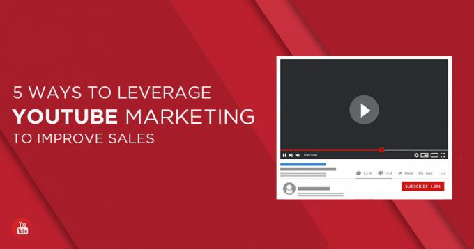 5 Ways to Leverage Youtube Marketing to Improve Sales