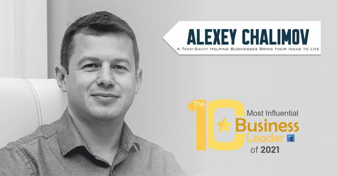 Alexey Chalimov: A Tech-Savvy Helping Businesses Bring their Ideas to Life