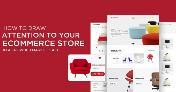 How to Draw Attention to Ecommerce Store in Crowded Marketplace